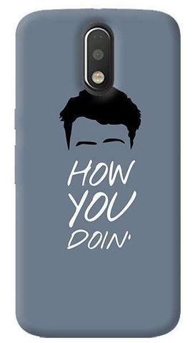How You Doin' Motorola Moto G4/ G4 Plus Case