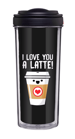 I Love You A Latte Tumbler