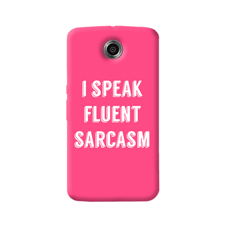 I Speak Nexus 6 Case