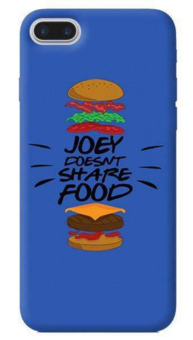 Joey Doesn't Share Food Apple iPhone 7 Plus Case