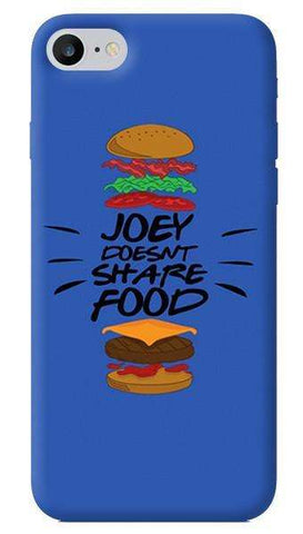 Joey Doesn't Share Food iPhone 7 Case