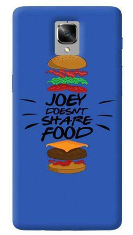 Joey Doesn't Share Food Oneplus 3/ 3T Case