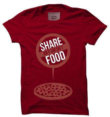 Joey Doesn't Share Food T-Shirt