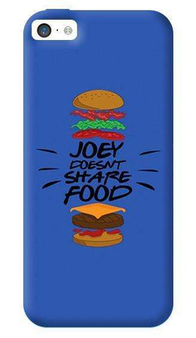 Joey Doesnt Share Food   Apple iPhone 5C Case