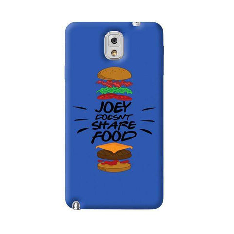 Joey Doesnt Share Food   Galaxy Note 3 Case