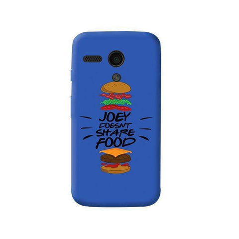 Joey Doesnt Share Food   Moto G Case