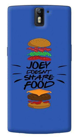 Joey Doesnt Share Food   Oneplus One
