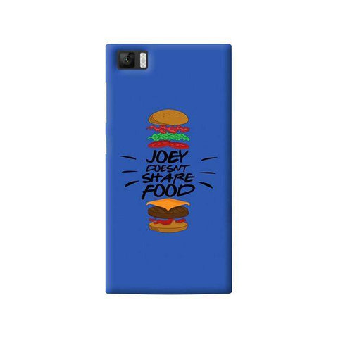 Joey Doesnt Share Food   Xiaomi Mi3 Case