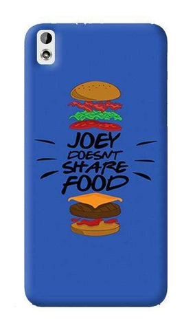 Joey Doesnt Share Food  HTC Desire 820 Case