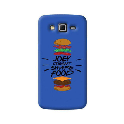 Joey Doesnt Share Food  Samsung Galaxy Grand 2 Case