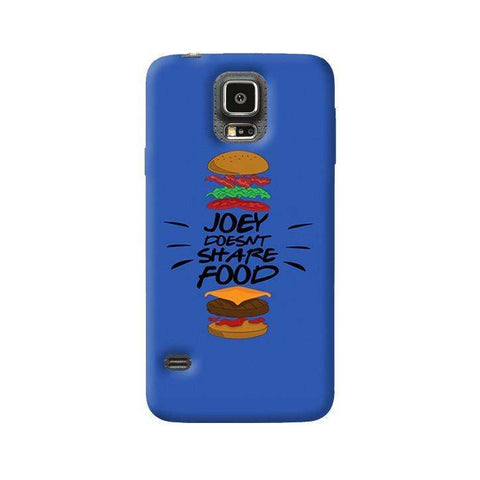 Joey Doesnt Share Food  Samsung Galaxy S5 Case