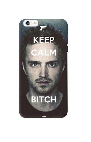 Keep Calm Bitch Apple iPhone 6 Plus Case
