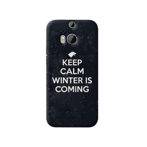 Keep Calm Winter is Coming HTC One M8 Case