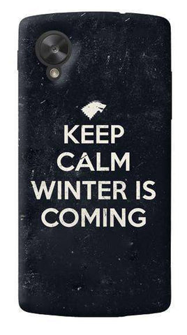Keep Calm Winter is Coming LG Nexus 5 Case