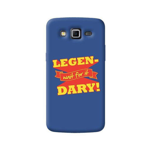 Legendary  Samsung Galaxy Grand 2 Case