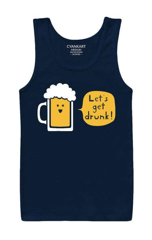 Let's Get Drunk Tank Top