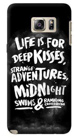 Life Is For  Samsung Galaxy Note 5 Case
