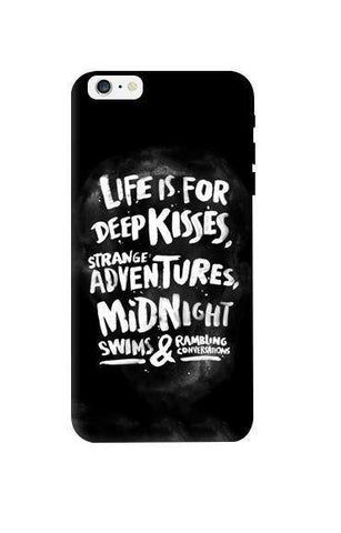 Life Is For Apple iPhone 6 Plus Case