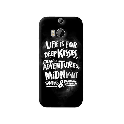 Life Is For HTC One 8 Case