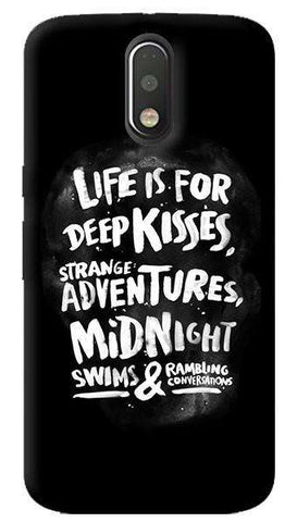 Life Is For Motorola Moto G4/ G4 Plus Case