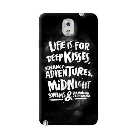 Life Is For Samsung Galaxy Note 3 Case
