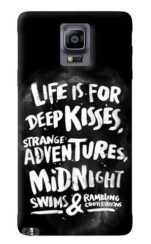 Life Is For Samsung Galaxy Note 4 Case