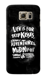 Life Is For Samsung Galaxy S6 Case