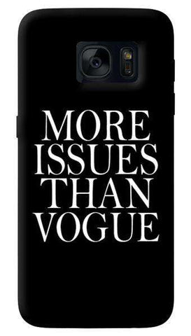 More Issues Than Vogue   Samsung Galaxy S7 Edge Case