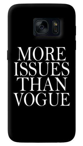 More Issues Than Vogue  Samsung Galaxy S7 Case
