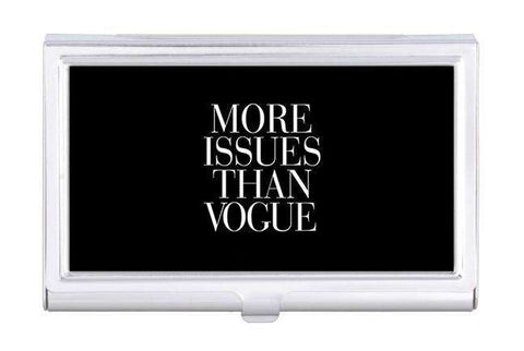 More Issues Than Vogue Business Card Holder