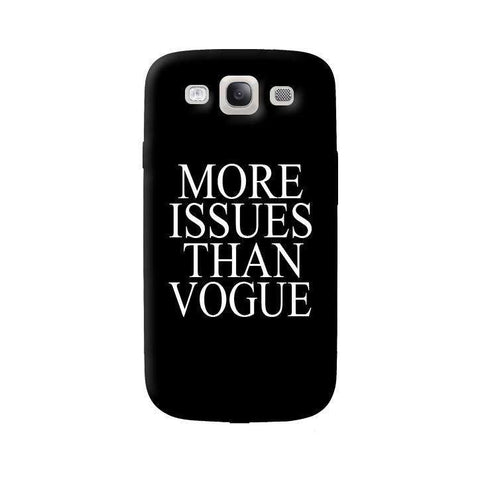 More Issues Than Vogue Samsung Galaxy S3 Case