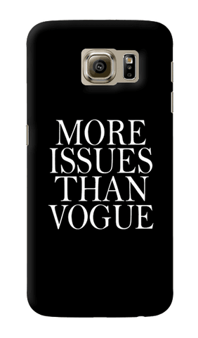 More Issues Than Vogue Samsung Galaxy S6 Case