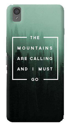 Mountains are Calling   Oneplus X Case