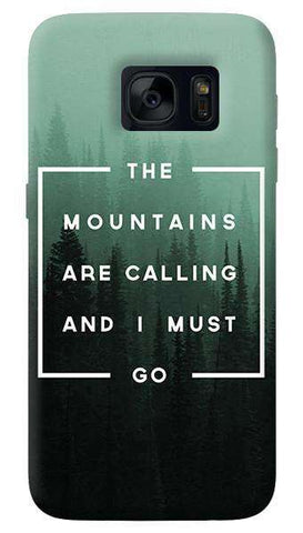 Mountains are Calling   Samsung Galaxy S7 Edge Case