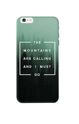 Mountains are Calling  Apple iPhone 6 Plus Case