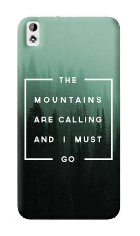 Mountains are Calling  HTC Desire 816 Case