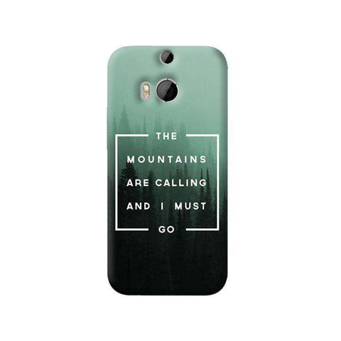 Mountains are Calling  HTC One M8 Case