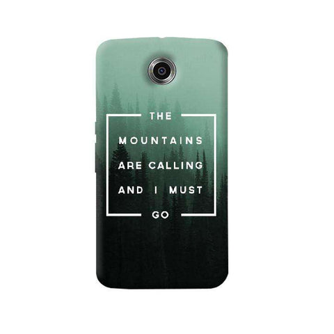 Mountains are Calling  Nexus 6 Case