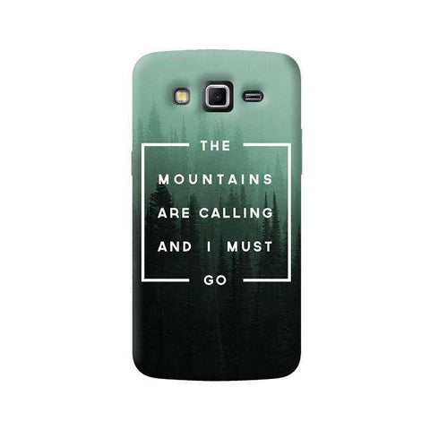 Mountains are Calling  Samsung Galaxy Grand 2 Case