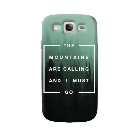 Mountains are Calling  Samsung Galaxy S3 Case