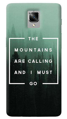 Mountains Are Calling Oneplus 3/ 3T Case