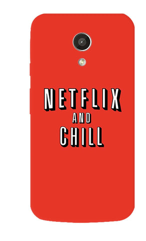 Netflix And Chill   Motorola Moto G 2nd Gen Case