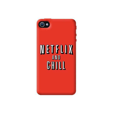 Netflix And Chill  Apple iPhone 4/4S Case