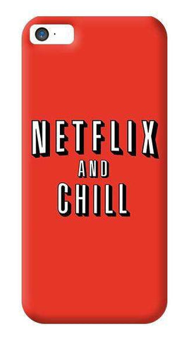 Netflix And Chill  Apple iPhone 5/5S Case