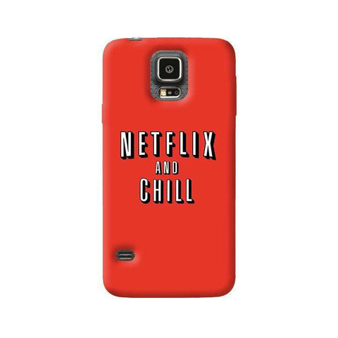 Netflix And Chill  Samsung Galaxy S5 Case