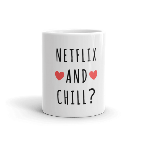 Netflix And Chill Coffee Mug