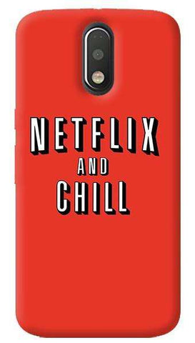 Netflix And Chill Motorola Moto G4/ G4 Plus Case