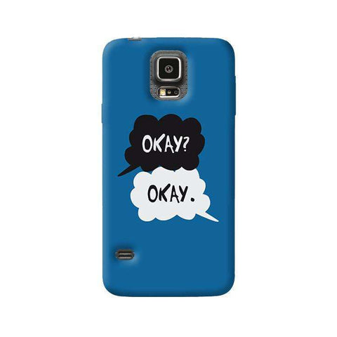 Okay  Samsung Galaxy S5 Case