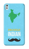 Proudly Indian HTC Desire 820 Case