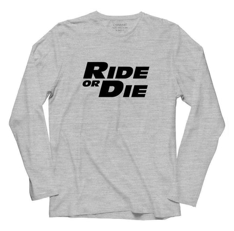 Ride Or Die Full Sleeves T-Shirt